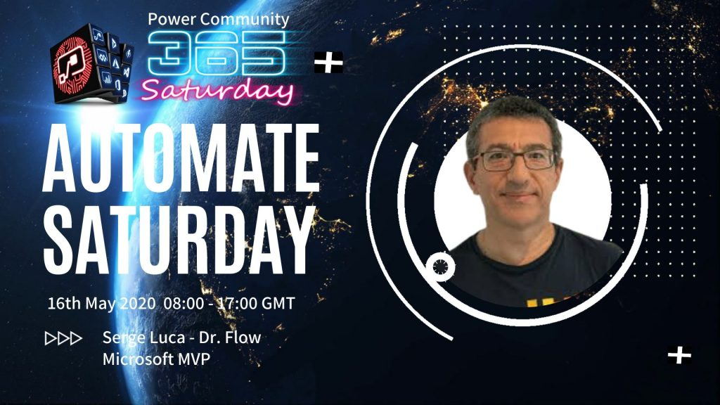 Automate Saturday - Patterns for creating robust and scalable enterprise applications with Power Automate