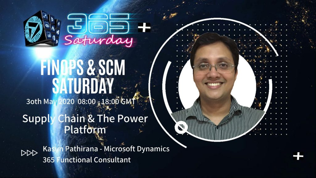 Finance and Operations Saturday - Supply Chain & The Power Platform
