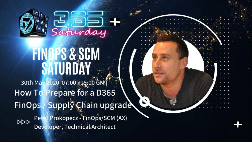 How To Prepare for a D365 FinOps / Supply Chain upgrade - Peter Prokopecz